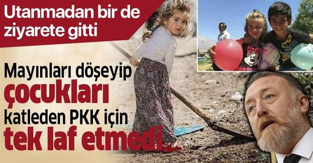 Yüzsüz ziyaret! Mayınları döşeyen PKK için tek laf etmedi