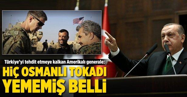 Erdoğandan  Amerikalı generale sert cevap
