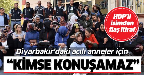 HDP'li isimden flaş itiraf: Diyarbakır'daki anneler için kimse konuşamaz