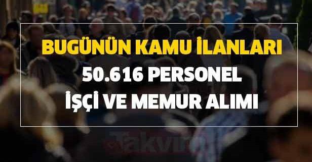 İŞKUR 21 Haziran bugünün kamu ilanları: 50.616 personel, işçi ve memur alımı