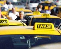 O taksiciler tek tek atılacak!