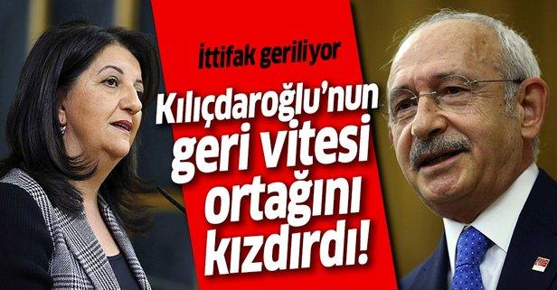 Kılıçdaroğlu'nun geri vitesi ortağı HDP'yi kızdırdı!