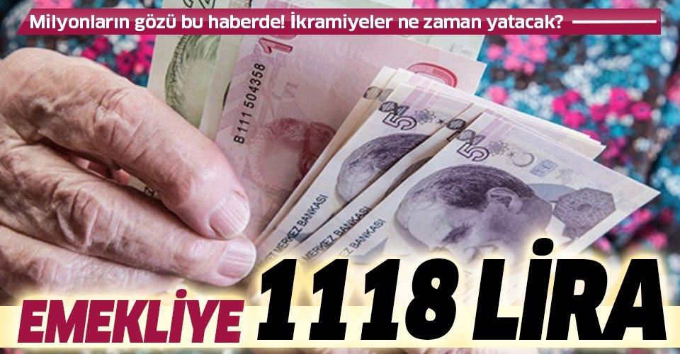 Emekliye 1118 lira | SSK SGK ve Bağ-Kur emeklileri bayram ikramiyelerini ne zaman alacak?