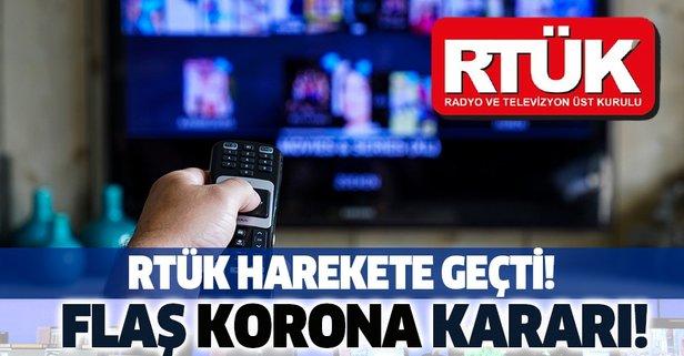 RTÜK'ten flaş koronavirüs kararı!