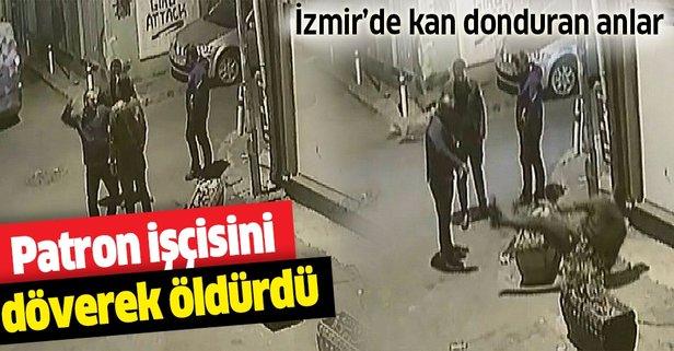 İzmir'de patron çalışanını döverek öldürdü