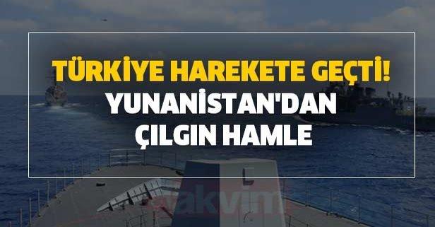 Türkiye harekete geçti! Yunanistan'dan çılgın hamle