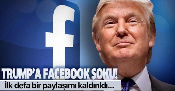 Facebook Trump'ın paylaşımını sildi!