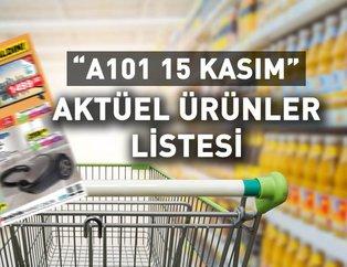 A101 15 Kasım aktüel ürünler! A101de bu hafa Aldın Aldın kampanyası var? Hangi ürünler indirimli?