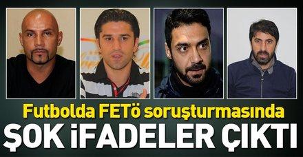 Futbolda FETÖ soruşturmasında şok ifadeler! Bekir İrtegün, Uğur Boral, Zafer Biryol, Ömer Çatkıç ne dedi?