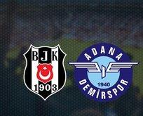 Beşiktaş mı? Adana Demirspor mu?