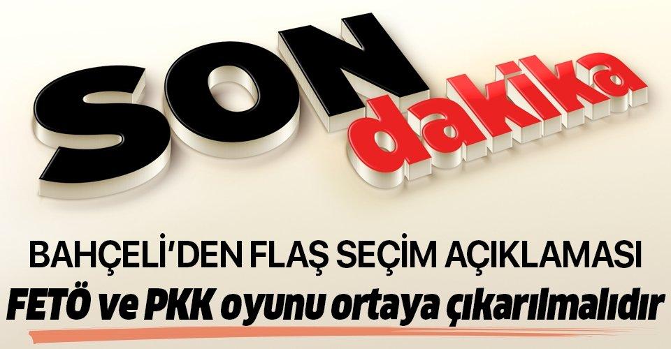 Son dakika: Devlet Bahçeli'den flaş İstanbul açıklaması