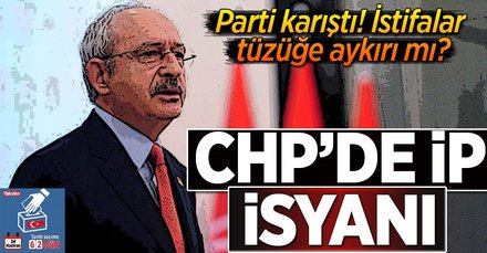 İYİ Parti istifaları CHP'yi karıştırdı