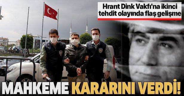 Hrant Dink Vakfı'na ikinci tehdit olayında flaş gelişme
