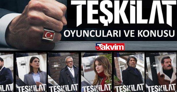 TRT 1'de Teşkilat dizi oyuncuları kimler?