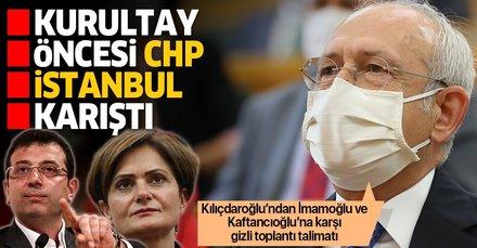 Kurultay öncesi bomba gelişme: 'CHP İstanbul' karıştı