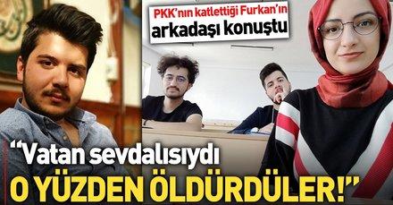 Furkan Kocaman, vatan sevdalısı olduğu için öldürüldü!
