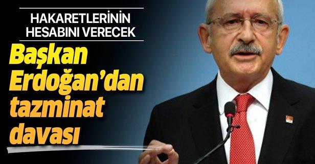 Başkan Erdoğan'dan Kılıçdaroğlu'na dava