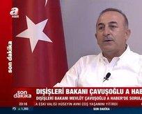 Bakan Çavuşoğlu son durumu açıkladı