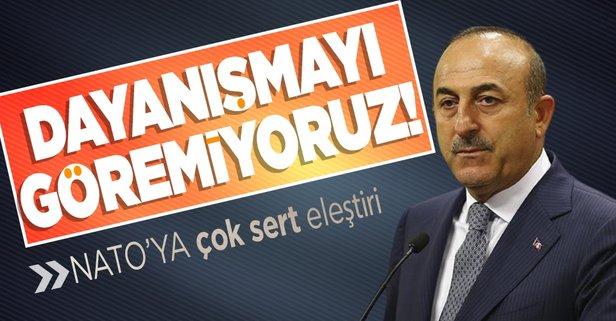 Bakan Çavuşoğlu NATO'yu eleştirdi
