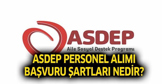 ASDEP personel alımı başvuru şartları nedir?