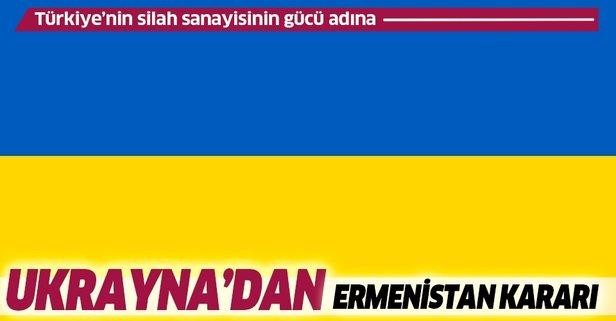 Ukrayna'dan Ermenistan kararı! Durdurdu