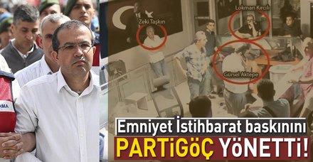 Emniyet İstihbarat baskınını Mehmet Partigöç yönetti