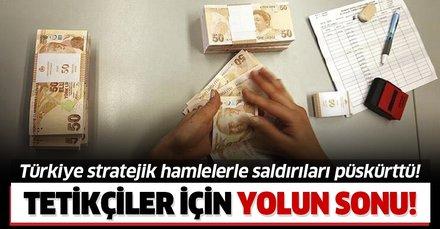 Türkiye yaptığı hamlelerle ekonomik saldırıları bir kez daha püskürttü!