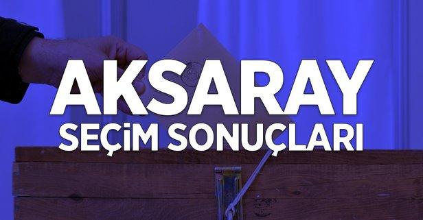 31 Mart Aksaray yerel seçim sonuçları