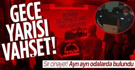 İstanbul'da vahşet! 'Bomba düzeneği var yaklaşmayın'
