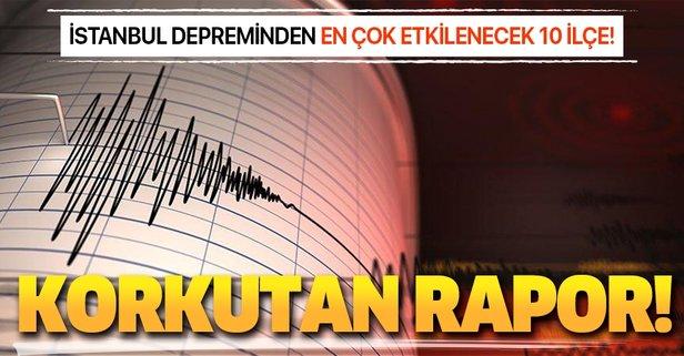 İstanbul depreminden en çok etkilenecek 10 ilçe!