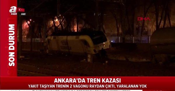 Son Dakika Ankarada Tren Kazası Yakıt Taşıyan Yük Treninin