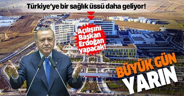 Açılışını Başkan Erdoğan yapacak!