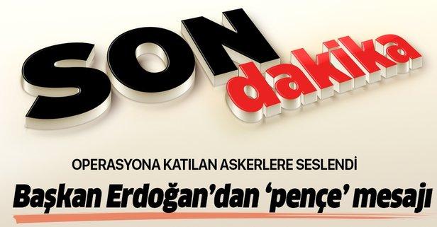 Başkan Erdoğan'dan pençe operasyonu mesajı