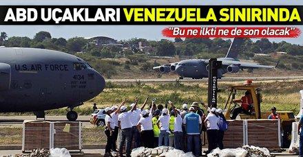 ABD'nin 'yardım uçakları' Venezuela sınırında