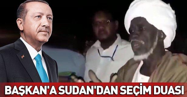 Sudan'dan Başkan Erdoğan'a seçim duası
