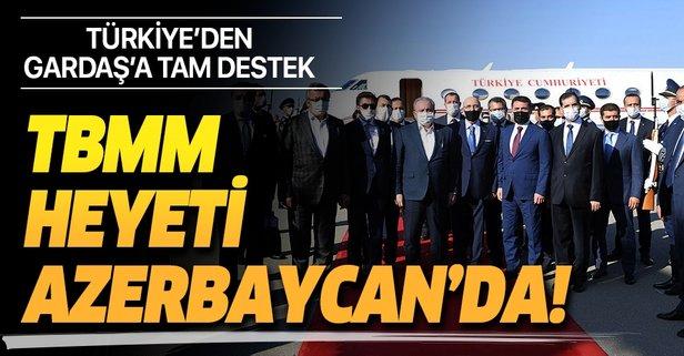 TBMM Başkanı Şentop Azerbaycan'da!