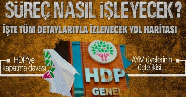 HDP'nin kapatılmasında süreç nasıl işleyecek?