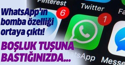 WhatsApp'ın bomba özelliği ortaya çıktı! O tuşa bastığınızda... Milyonları sevindirdi!