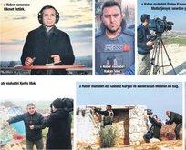 Turkuvaz Medya Afrin'de Mehmetçiğin yanında
