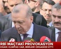 Cumhurbaşkanı Erdoğandan flaş derbi açıklaması