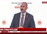 Bakan Gül'den kadın cinayetlerine ilişkin flaş açıklamalar