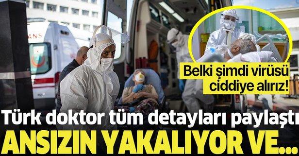 Türk doktordan kritik koronavirüs açıklaması