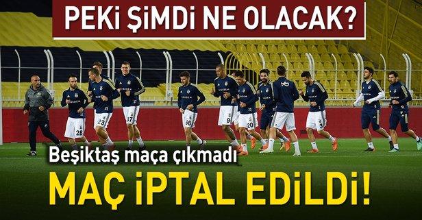 Fenerbahçe - Beşiktaş maçı iptal edildi!