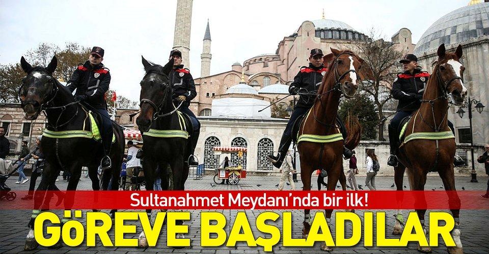 Sultanahmet Meydanında bir ilk! Göreve başladılar