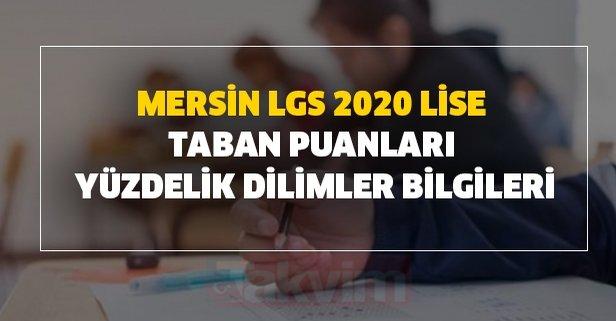 Mersin LGS 2020 lise taban puanları ve yüzdelik dilimler bilgileri!