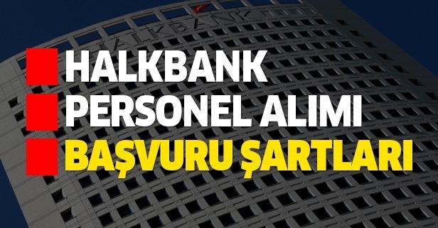 Halkbank personel alımı hangi illere yapılacak?