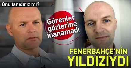 Fenerbahçe'nin yıldızıydı onu hatırladınız mı? Görenler inanamadı