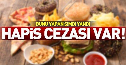 Gıda teröristlerine hapis cezası