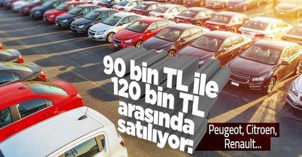 Toyota, Peugeot, Citroen, Renault, Opel, Hyundai marka araba almak isteyenler listede yok yok! 90 bin TL ile 120 bin TL arasında satılıyor