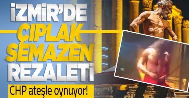 İzmir'de çıplak semazen skandalı